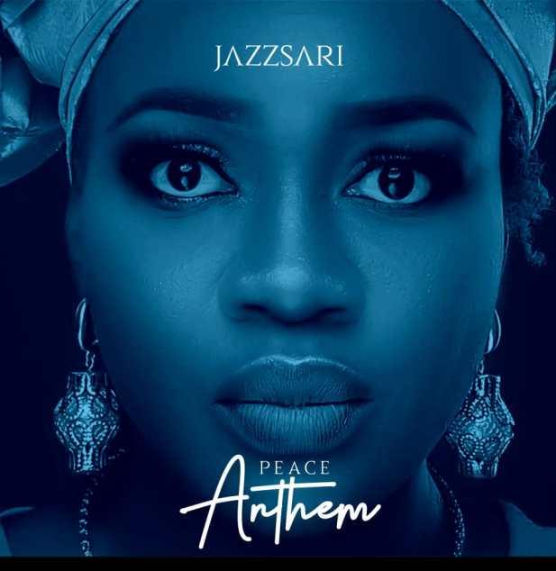 Audio: Jazzsari – Peace Anthem