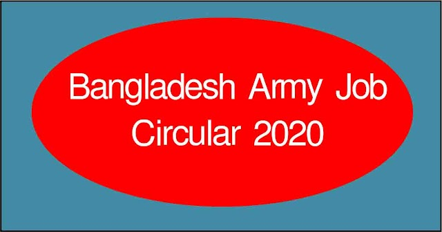 Sainik Recruitment Circular 2020 Notice of Appointment for Soldier in Bangladesh Army