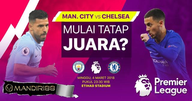 Prediksi Manchester City Vs Chelsea, Minggu 04 Maret 2018 Pukul 23.00 WIB