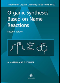 Organic Syntheses Based on Name Reactions 2nd Edition by A Hassner, C Stumer