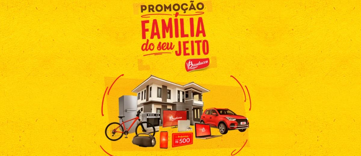 Promoção Família do Seu Jeito Bauducco 2021