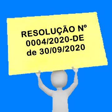 RESOLUÇÃO Nº 0004/2020-DE de 30/09/2020