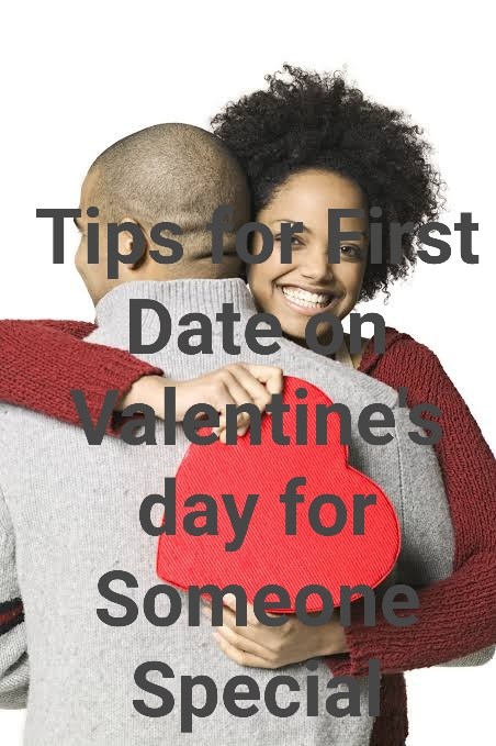 Tips for First Date on Valentine's day for Woman