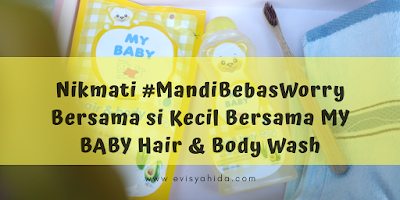 #MandiBebasWorry Bersama MYBABY