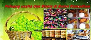 Tips Sukes Bisnis Musiman Di Bulan Ramadhan
