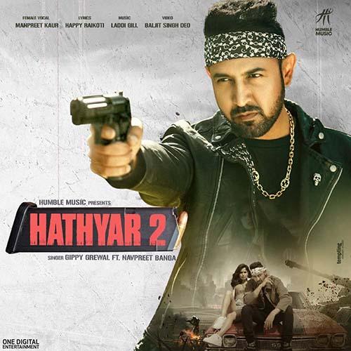 Hathyar 2 Lyrics – Gippy Grewal Ft. Navpreet Banga | Limited Edition