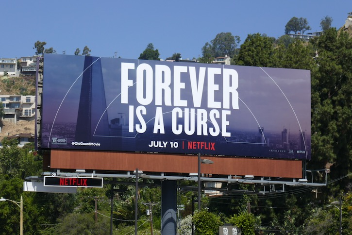 Forever is a curse Old Guard billboard