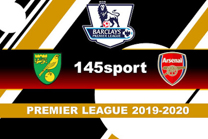 Live Streaming Norwich vs Arsenal-Premier League Matchday 14