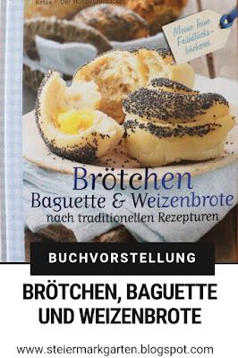 Buchvorstellung-Brötchen-Baguette-Weizenbrote-Pin-Steiermarkgarten