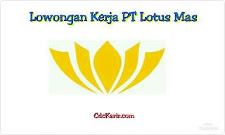 Lowongan Kerja Operator PT Lotus Mas Tangerang 2019