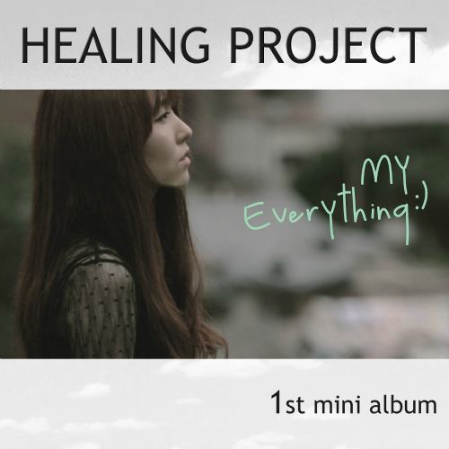 Healing Project – My Everything:) – EP