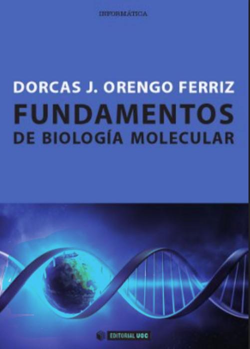 Fundamentos de Biología Molecular 1 Edición Dorcas J. Orengo en pdf