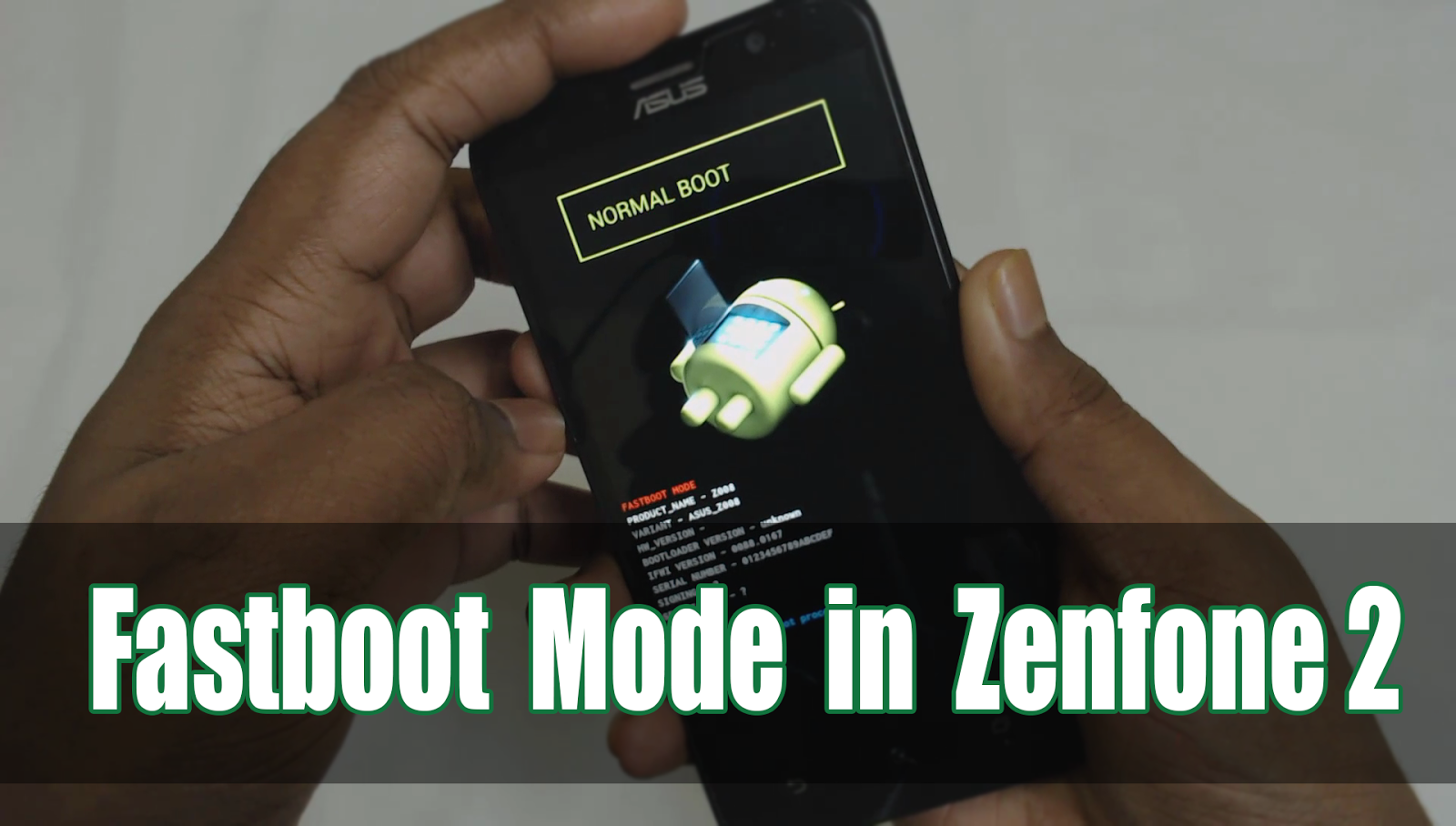 Latest] How to Enter Fastboot Mode in Zenfone 2 ~ Tech YouTubers