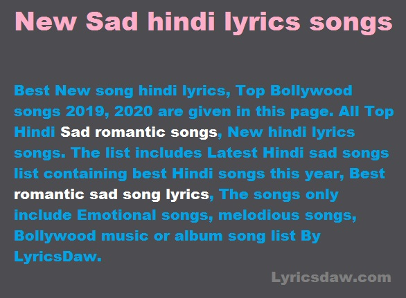 New Sad hindi lyrics songs