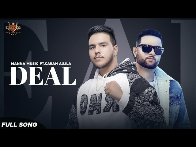 Deal Lyrics- Karan Aujla