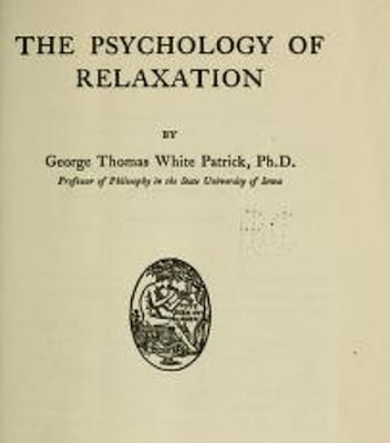 he psychology of relaxation