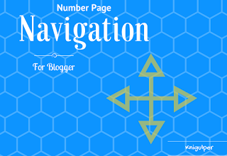 Blogger Numbered Page Navigation With CSS Design