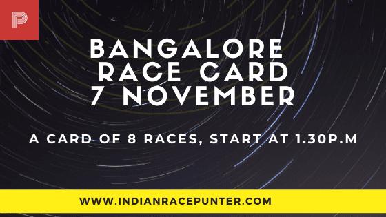 Bangalore Race Card 7 November,