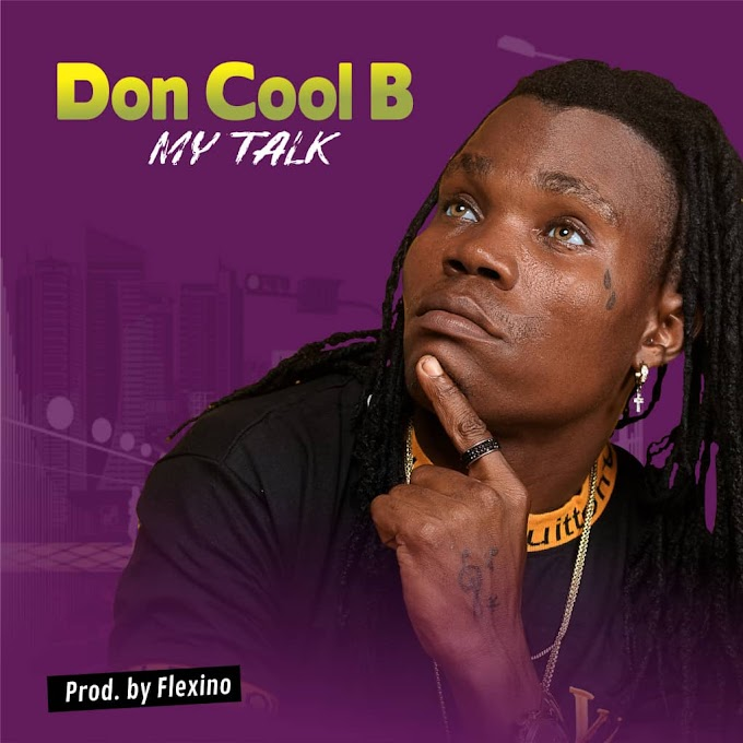 Music: Don Cool B - My Talk