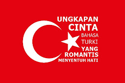 √ Ungkapan Cinta Dalam Bahasa Turki yang Romantis