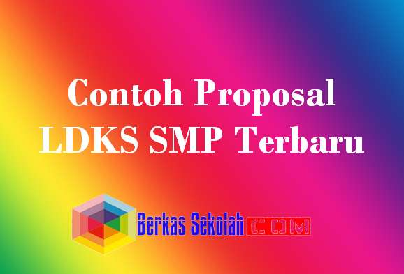Contoh Proposal LDKS SMP Terbaru