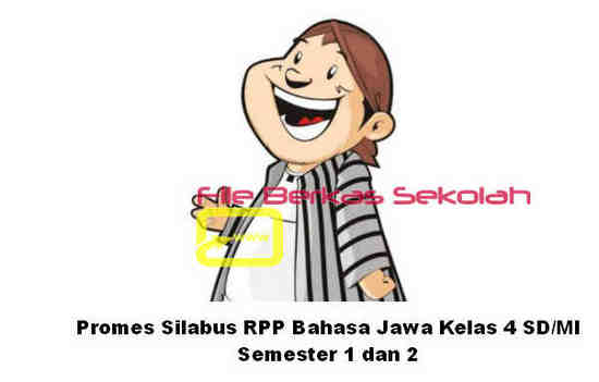 Promes Silabus RPP Bahasa Jawa Kelas 4 SD/MI Semester 1 dan 2