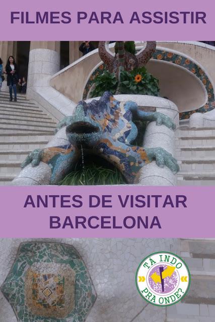 Sessão Pipoca: 2 filmes para se apaixonar por Barcelona