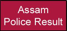Assam Police Result