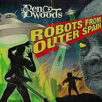 """Ο δίσκος του Ben Woods """"Robots from Outer Spain"""""""