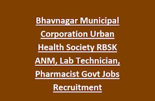 Bhavnagar Municipal Corporation Urban Health Society RBSK ANM, Lab Technician, Pharmacist Govt Jobs Recruitment Notification 2017