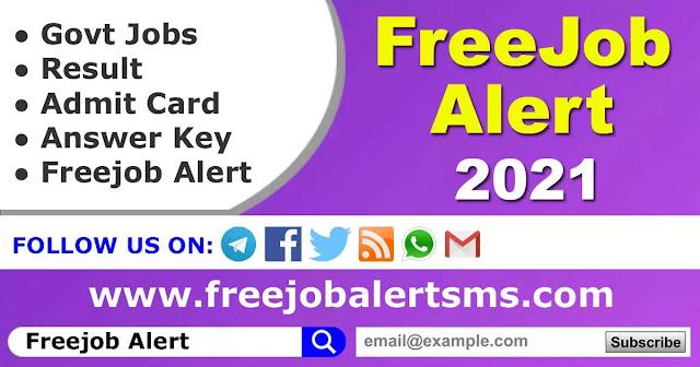 Freejob Alert: Top 25 Sarkari Job Alert 2021