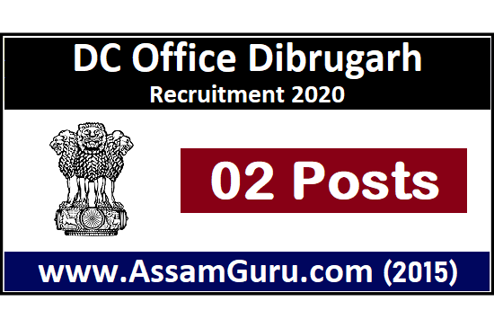 DC Office Dibrugarh Job  2020
