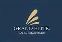 Lowongan Kerja Grand Elite Hotel Pekanbaru Juli 2019