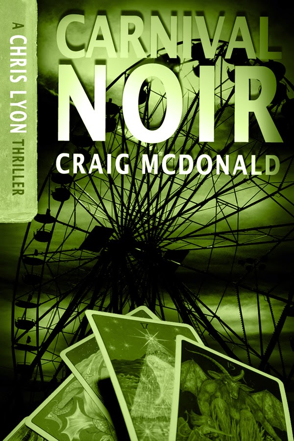 CARNIVAL NOIR (CHRIS LYON SERIES #2)