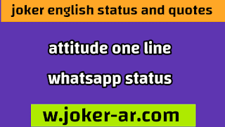 attitude one line WhatsApp status 2021, Cool Attitude Status for Boys and girl - joker english