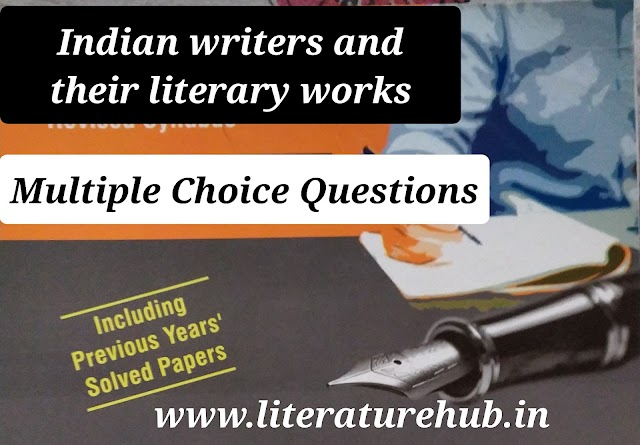 Indian literature | Quiz | Indian Authors and their major works in English Literature