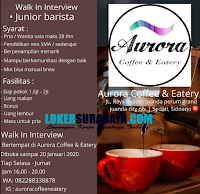 Walk In Interview di Aurora Coffee & Eatery Sidoarjo Januari 2020