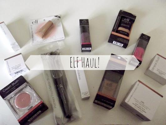 Huge ELF Haul! | Fashion & Beauty