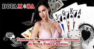 Panduan Mengamankan Account di Situs Poker Online