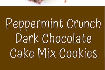 Peppermint Crunch Dark Chocolate Cake Mix Cookies Recipe! {4 Ingredients}