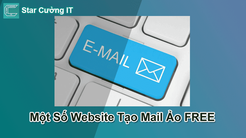 Chia Sẽ Một Số Website Tạo Mail Ảo FREE