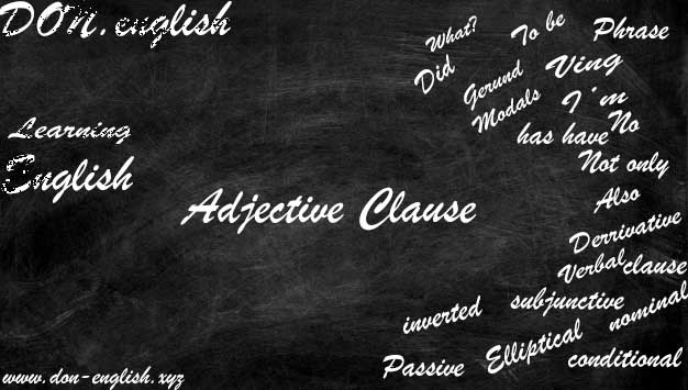 Contoh Adjective Clause | Definisi Fungsi Rumus Exercise