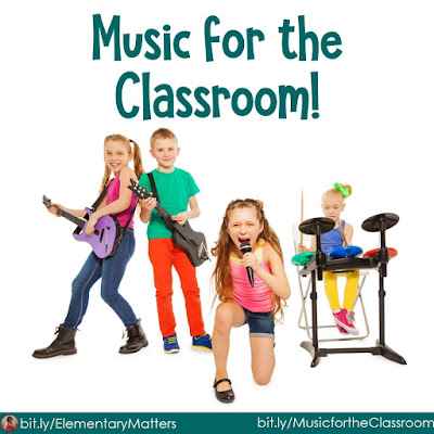 Music for the Classroom: Here are some suggestions for music to play in the elementary classroom, and some reasons to play different kinds of music.