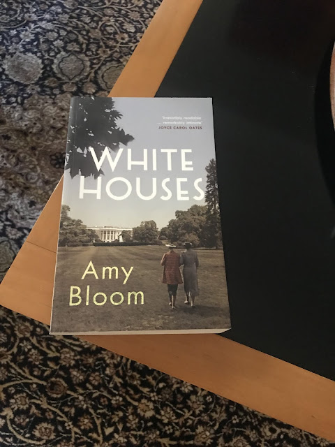 Photo of the novel White Houses by Amy Bloom