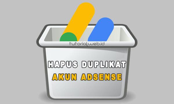 Cara Mengatasi Double Akun Adsense - Tutorial.wed.id
