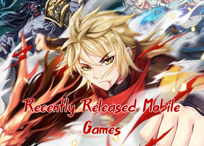 Recently Released Mobile Games List