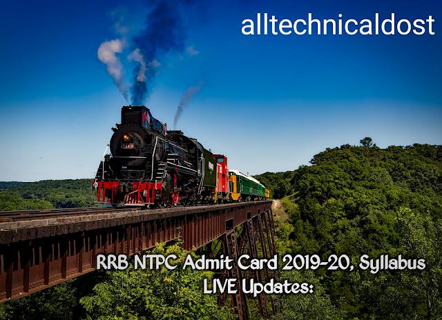 RRB NTPC Admit Card 2019-20, Syllabus, आरआरबी एनटीपीसी एडमिट कार्ड डाउनलोड करने का ये है डायरेक्ट लिंक |