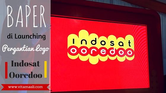 Baper Di Launching Pergantian Logo Indosat Ooredoo