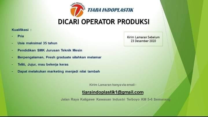 Lowongan Operator Produksi di Tiara Indoplastik Semarang