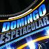 SENTO SÉ: GARIMPO É DESTAQUE HOJE NO PROGRAMA DOMINGO ESPETACULAR
